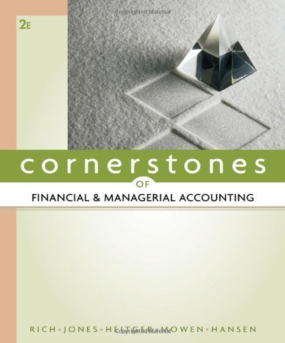 Cornerstones of Financial and Managerial Accounting 2nd (Second) Edition