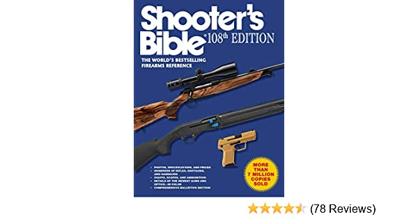Amazon Shooters Bible 108th Edition The Worlds Bestselling