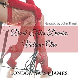Dark Tales Diaries: Volume One Audiobook