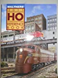 Walthers 2011 HO Reference Book, Walther's, 0941952843