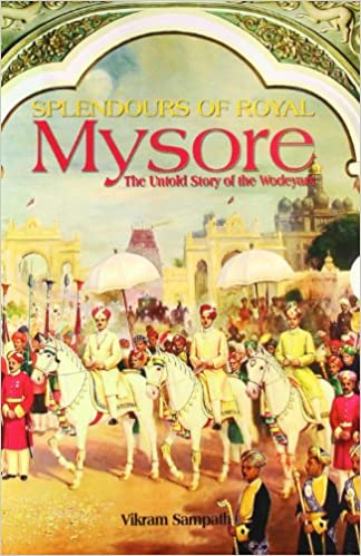 Buy Splendours of Royal Mysore Book Online at Low Prices in