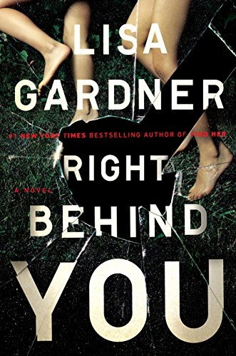 Right Behind You by [Gardner, Lisa]