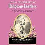 Living Biographies of Religious Leaders | Henry Thomas,Dana Lee Thomas