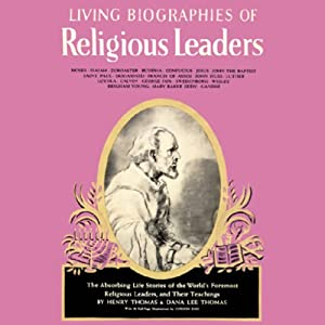 Living Biographies of Religious Leaders Audiobook