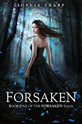 Forsaken (The Forsaken Saga Book 1)