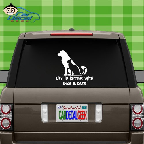 Life is Better with Dogs and Cats Vinyl Decal Sticker for Car Truck Window Laptop MacBook Wall Cooler Tumbler | Die-Cut/No Background | Multiple Sizes and Colors, 8-Inch, White