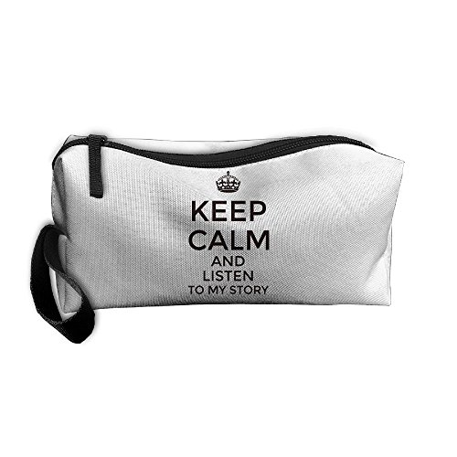 Keep Calm And Listen To My Story Cosmetic Bags Brush Pouch Makeup Bag Zipper Wallet Hangbag Pen Organizer Carry Case Wristlet Holder ()