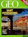 Géo n° 155. Saint Petersbourg, a la découverte de la capitale des Tsars par magazine