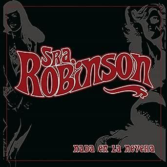 Nada en la Nevera de Sra Robinson en Amazon Music - Amazon.es