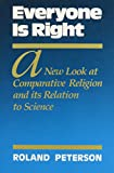 img - for Everyone is Right: A New Look at Comparative Religion and Its Relation to Science book / textbook / text book