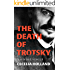 The Death of Trotsky (Kindle Single)