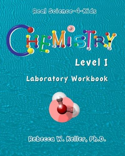 Real Science-4-Kids Chemistry I Laboratory Worksheets ()