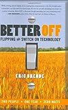 Better Off, Eric Brende, 0060570040
