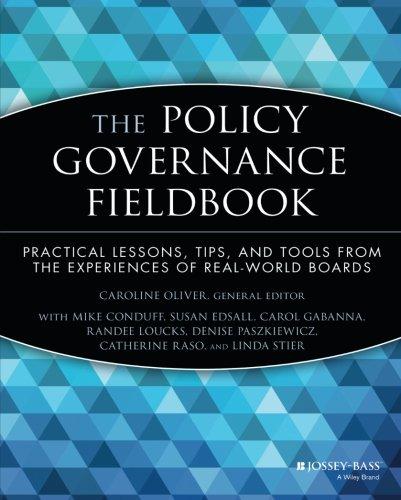 The Policy Governance Fieldbook