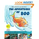 THE ADVENTURES of BOO : plus FACTS about FISH and how to care for them and FUN ACTIVITIES to make and do (3 in 1 series) (Volume 3)