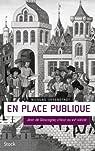 En place publique: Jean de Gascogne, crieur du XVe siècle par Offenstadt