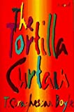 By T. C. Boyle The Tortilla Curtain (First)