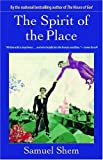 The Spirit of the Place, Samuel Shem, 0873389425