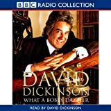 David Dickinson: The Duke - What a Bobby Dazzler