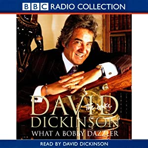 David Dickinson: The Duke - What a Bobby Dazzler Audiobook