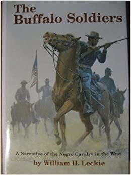 Book The Buffalo Soldiers: A Narrative of the Negro Cavalry in the West