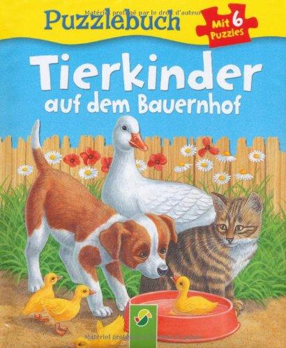 Puzzlebuch Tierkinder auf dem Bauernhof: Mit 6 Puzzles á 6 Teilen