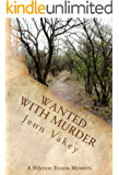 Wanted with Murder (A Rilynne Evans Mystery Book 5)