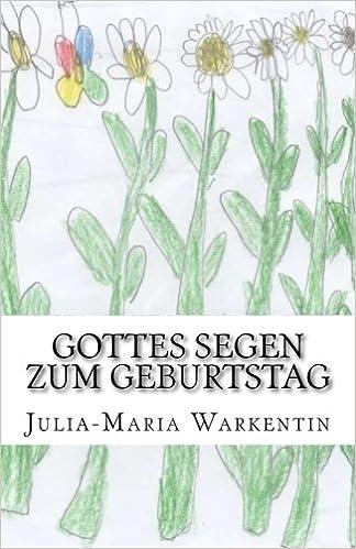 Gottes Segen Zum Geburtstag Amazon De Julia Maria Warkentin Bucher