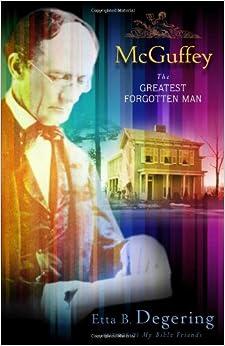 Book McGuffey: The Greatest Forgotten Man