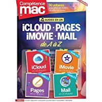 Compétence Mac 55 - 4 guides en 1 : iCLOUD - PAGES - iMOVIE - MAIL