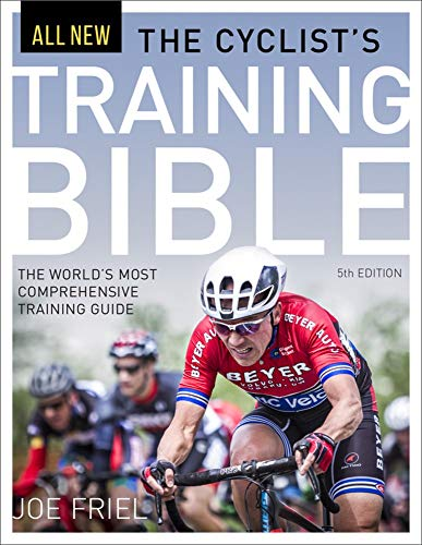 The Cyclist's Training Bible: The World's Most Comprehensive Training ()