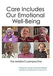 Care Includes Our Emotional Well-Being: The Resident's Perspective