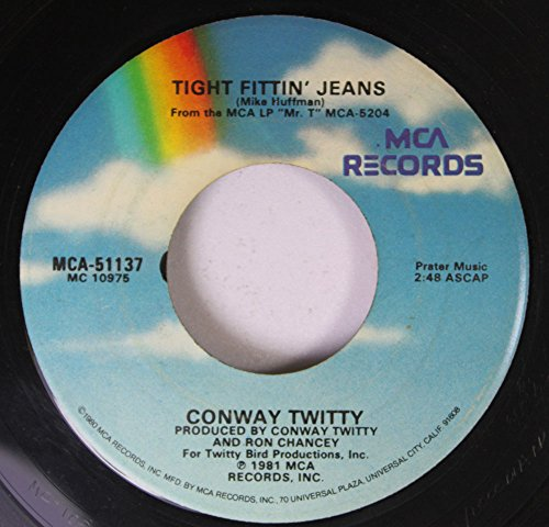 Price comparison product image CONWAY TWITTY 45 RPM TIGHT FITTIN' JEANS / I MADE YOU A WOMAN