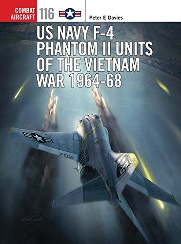US Navy F-4 Phantom II Units of the Vietnam War 1964-68 (Combat Aircraft) Navy F 4 Phantom