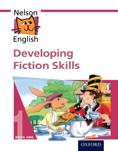 Nelson English - Book 1 Developing Fiction Skills (Bk. 1) ebook