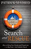 Search and Rescue: How to Bring Your Family and