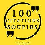 100 citations soufies | Al-Alawi,Attar,Ibn Arabi,Kharaqânî,Rûmî
