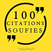 100 citations soufies |  Al-Alawi,  Attar, Ibn Arabi,  Kharaqânî,  Rûmî