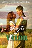 img - for Hearts of Valor: A Sweet Romance Anthology book / textbook / text book