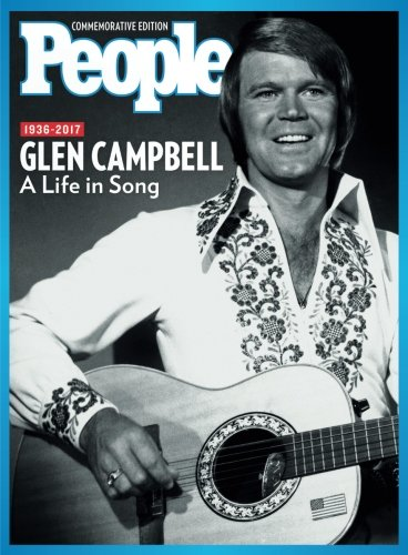 PEOPLE Glen Campbell: A Life in Song, 1936-2017