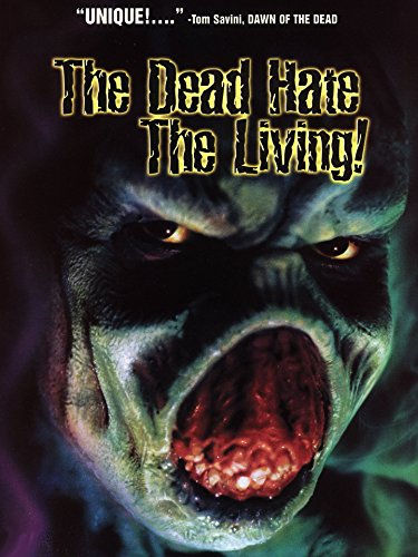 The Dead Hate the Living Film