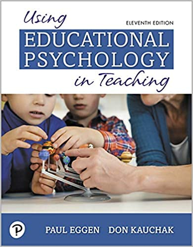 Using Educational Psychology in Teaching (11th Edition)