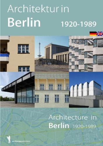 Architektur in Berlin 1920-1989: Architecture in Berlin 1920-1989