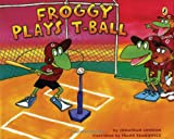 img - for Froggy Plays T-ball book / textbook / text book
