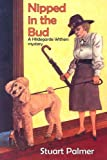 Nipped in the Bud (Hildegarde Withers Mysteries)