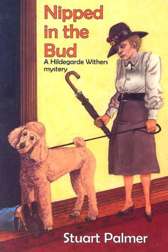 Nipped in the Bud (Hildegarde Withers Mysteries) pdf