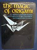The Magic of Origami, Alice Gray and Kunihiko Kasahara, 0870403907
