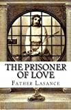 The Prisoner of Love