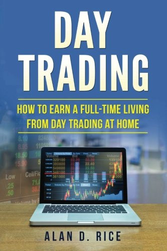 Day-Trading-How-to-Earn-a-Full-Time-Living-From-Day-Trading-at-Home