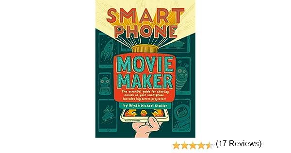 Smartphone Movie Maker: Amazon.es: Stoller, Bryan Michael: Libros ...
